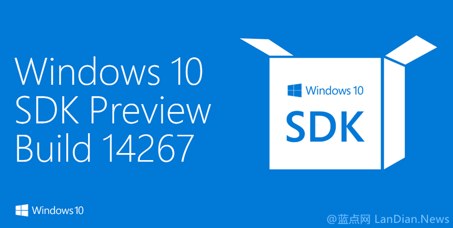 [下载]Windows 10 SDK Preview 14267版发布