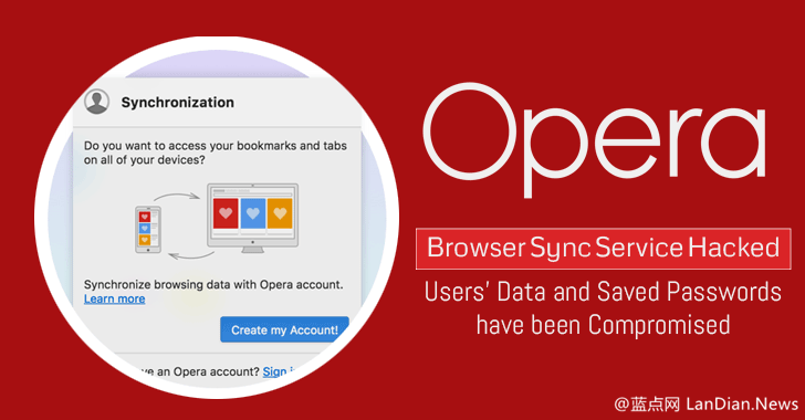 Opera浏览器云同步服务器遭到攻击 部分用户账户和密码已经泄露
