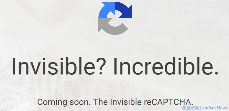 Google正在升级ReCAPTCHA验证来实现无需交互