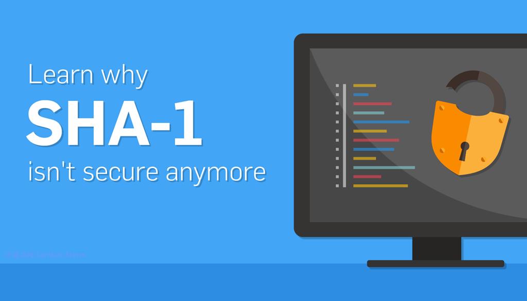 微软旗下的浏览器现已正式停止支持SHA-1证书