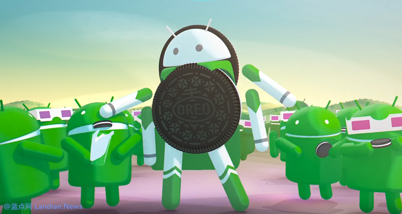 Android 8.0 奥利奥版推出四个月占有率仍不到1%