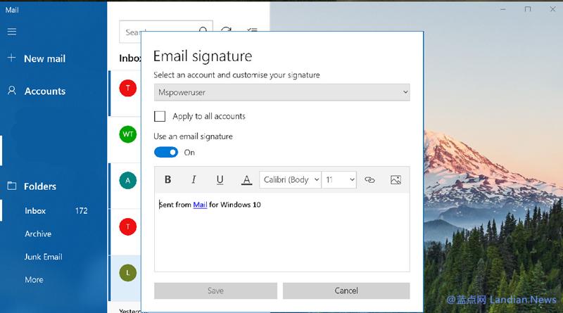 新版Windows 10邮件应用终于可以自定义富文本签名