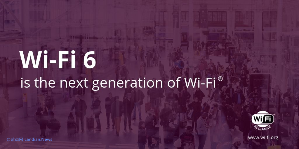 WiFi联盟宣布简化WiFi名称将以发布顺序用数字进行命名