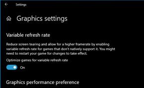 微软在Windows 10 V1903版里新增可变刷新率用于提高游戏帧率降低卡顿