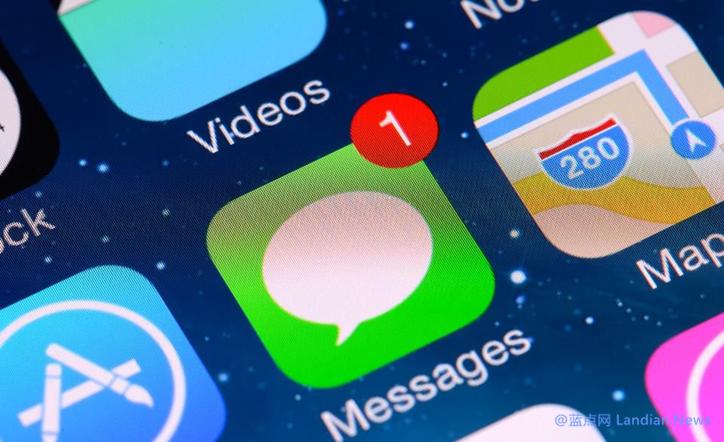谷歌公布苹果iMessage多个严重安全漏洞 用户需立即升级iOS 12.4进行修复