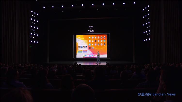 苹果正式推出10.2英寸第7代iPad平板电脑 2,699元起售即日起即可预定