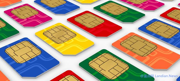 研究人员揭示已被利用的SIM卡劫持漏洞 无视手机品牌影响数10亿用户