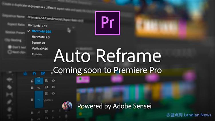Adobe Premiere Pro 即将为短视频剪辑作优化,用 AI 来改变画框比例