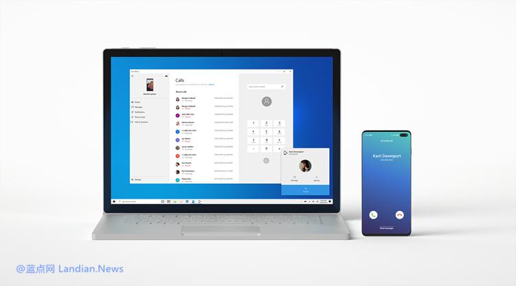 微软推出Windows 10 20H1新测试版支持在PC上连接安卓设备接打电话