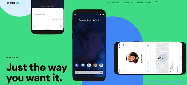 谷歌要求所有制造商自明年年初起新设备必须预装Android 10版