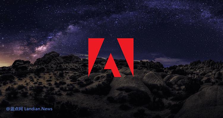 因禁令Adobe停止向委内瑞拉用户提供服务 原本据不退款已经改口可以退款