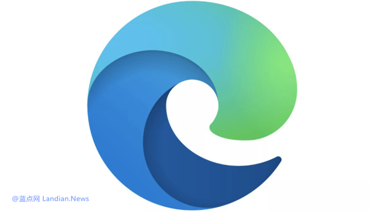 微软为Chromium Edge浏览器设计新图标 继续使用字母E作为主体