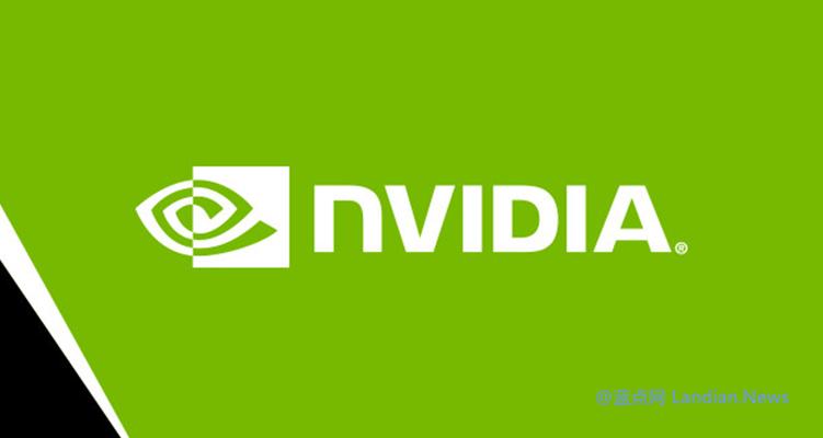 英伟达系列显卡价格即将开始上涨 NVIDIA通知Q3季度GPU芯片供应链继续降低