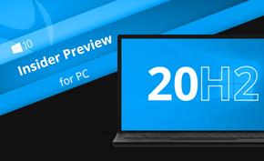 看起来微软已经推出Windows 10 v2009(即20H2版)首个早期预览版本