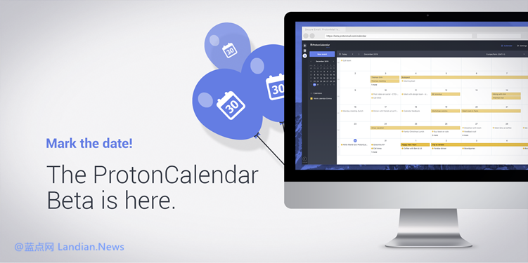 知名加密邮件开发商现已推出端到端加密日历ProtonCalendar提高安全性
