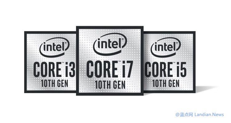 外媒泄露英特尔第十代Comet Lake酷睿处理器规格数据 将采用14nm制程