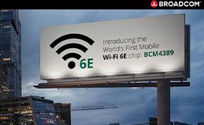 博通宣布推出BCM4389客户端芯片组 为Wi-Fi 6E路由器提供支持