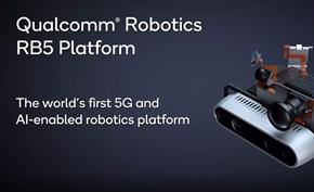 高通推出RB5机器人平台及机器人开发板 搭载QRB5165处理器支持4G/5G网络