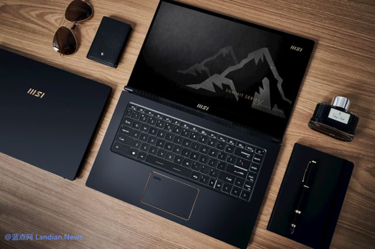 MSI微星推出其首款Intel EVO认证笔记本电脑 配置很强但价格也很高