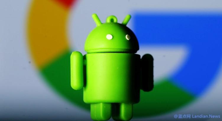 报道称华为提议中国反垄断机构针对谷歌利用安卓妨碍竞争进行调查-第1张