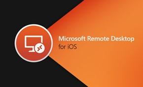 微软更新iOS版远程桌面应用(RDP) 终于修复输入内容时闪退崩溃问题