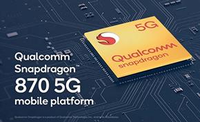 高通推出骁龙870 5G满足OEM制造商需求 性能介于骁龙865与骁龙888间