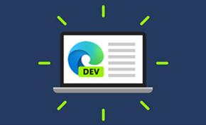 微软更新Microsoft Edge Dev通道推出v89.0.771.0版带来诸多改进