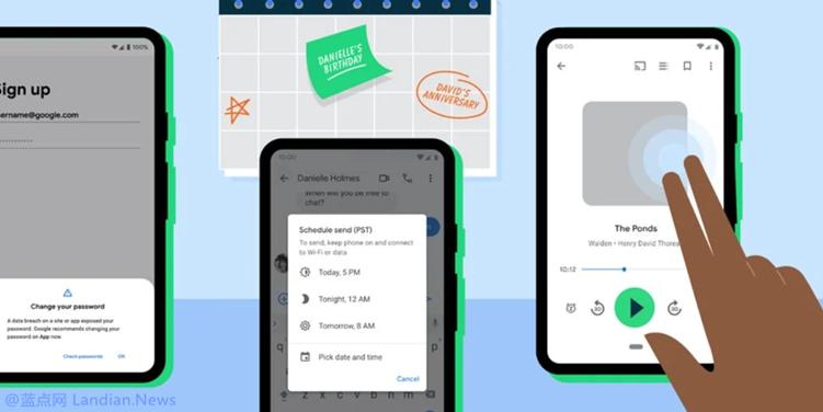 谷歌宣布安卓智能手机具备的6个新功能 含密码检查和优化的辅助功能