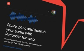 谷歌将其录音应用增加云功能 保存至云端后可通过关键词搜索录音片段
