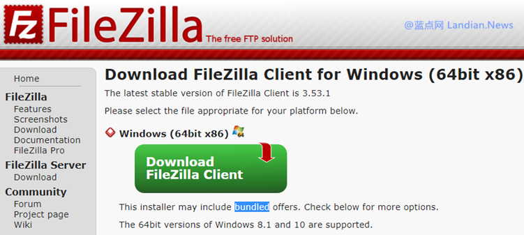 知名开源软件FileZilla FTP开始默认捆绑广告软件 而且还被多个安全软件报毒