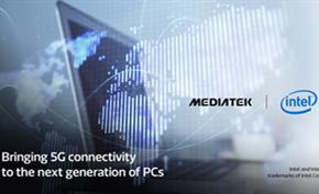 英特尔与联发科合作推出M.2 5G解决方案 给笔记本电脑制造商更多选择