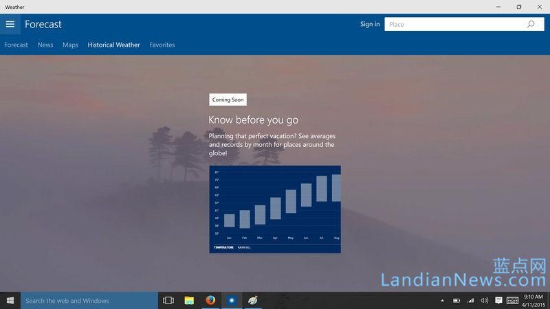Windows 10 Build 10056添加了全新的天气应用 [来源:蓝点网 地址:https://www.landian.vip]