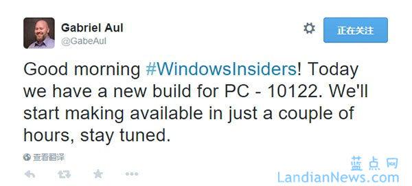 Windows 10 Build 10122版将在几个小时后开始推送